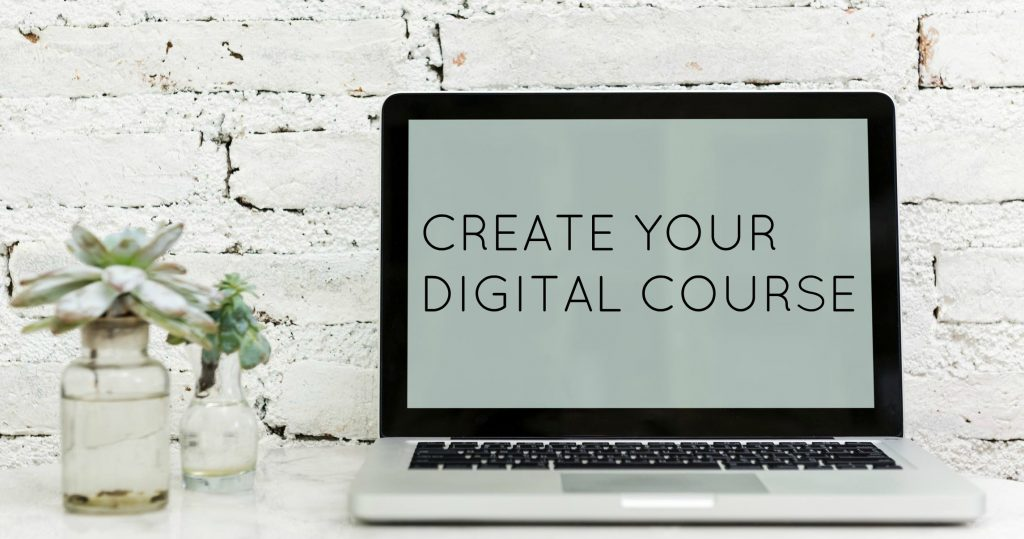 Create Your Digital Course