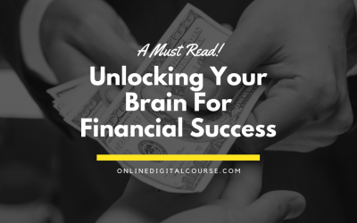 Unlocking Your Brain for Financial Success