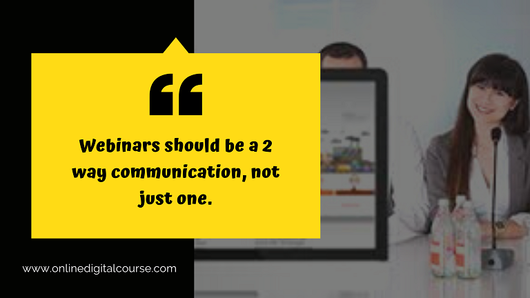 "<img src=""how_to_add_a_webinar_that_converts_quote3.png"" alt=""quote saying webinars should be a 2 way communication not just one""/>"